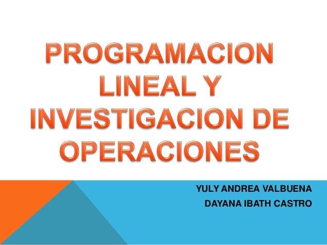 YULY ANDREA VALBUENA DAYANA IBATH CASTRO
