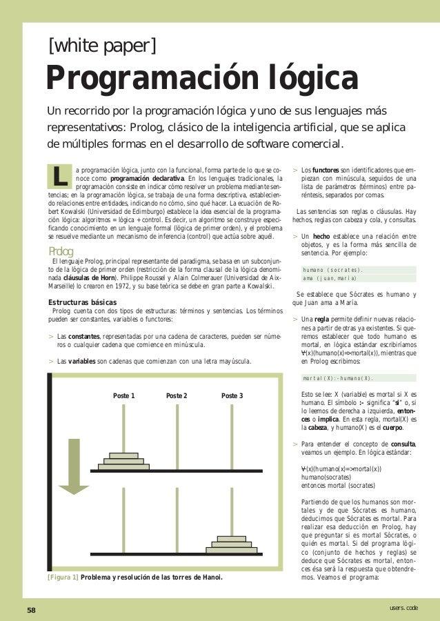 Programación lógica     [white paper]     Un recorrido por la programación lógica y uno de sus lenguajes más     represent...
