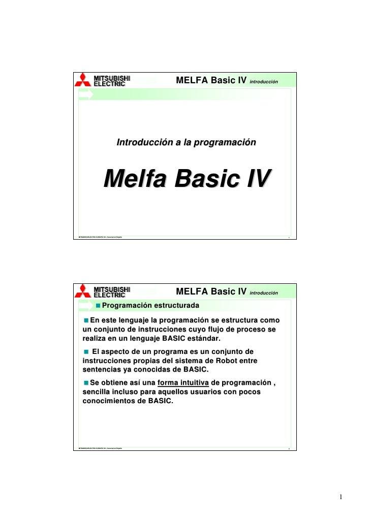 MELFA Robots                                                         MELFA Basic IV  introducción                         ...