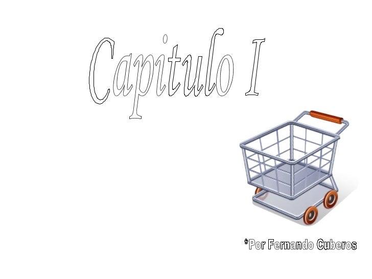 Capitulo I  del proyecto informatico contable *Por Fernando Cuberos