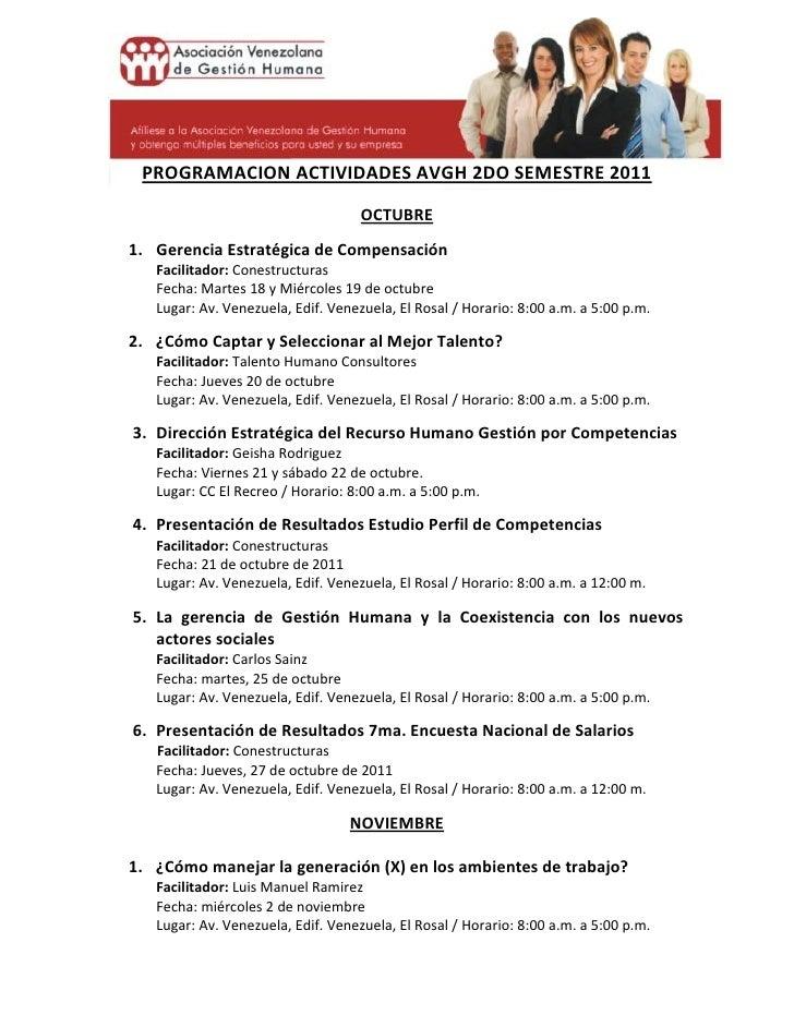 PROGRAMACION ACTIVIDADES AVGH 2DO SEMESTRE 2011                                    OCTUBRE1. Gerencia Estratégica de Compe...