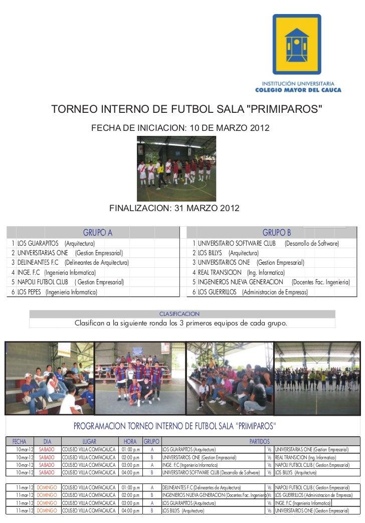 """TORNEO INTERNO DE FUTBOL SALA """"PRIMIPAROS""""                                       FECHA DE INICIACION: 10 DE MARZO 2012    ..."""