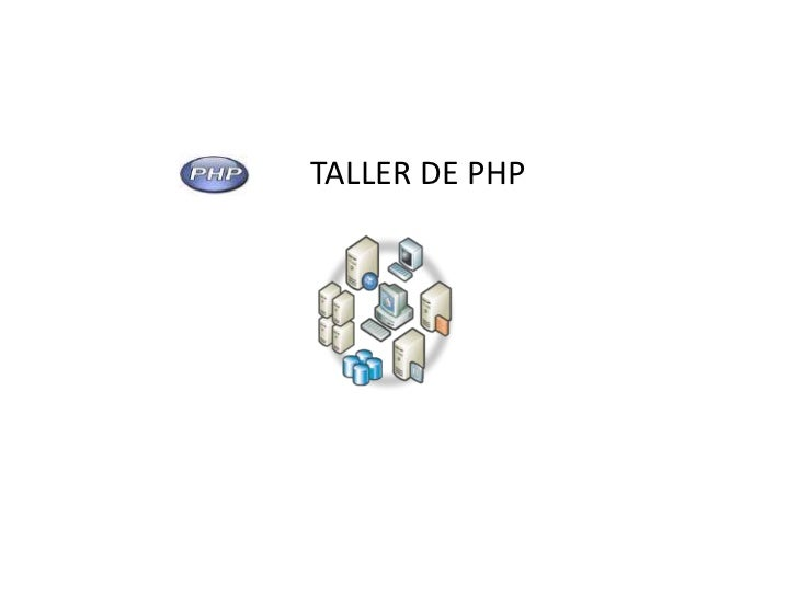 TALLER DE PHP                1