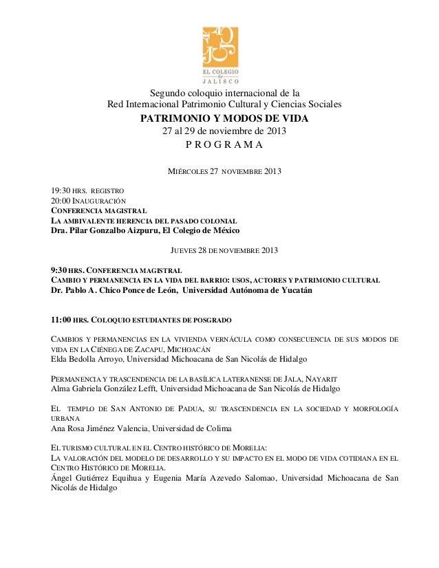 Segundo coloquio internacional de la Red Internacional Patrimonio Cultural y Ciencias Sociales PATRIMONIO Y MODOS DE VIDA ...