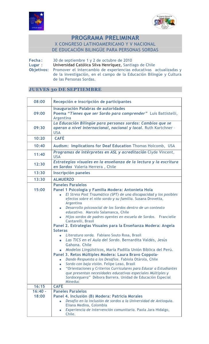 PROGRAMA PRELIMINAR<br />X CONGRESO LATINOAMERICANO Y V NACIONAL<br />DE EDUCACIÓN BILINGÜE PARA PERSONAS SORDAS<br />Fech...