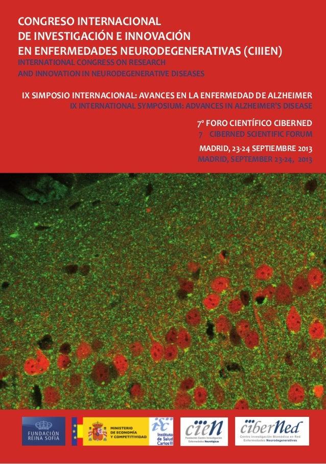CONGRESO INTERNACIONAL DE INVESTIGACIÓN E INNOVACIÓN EN ENFERMEDADES NEURODEGENERATIVAS (CIIIEN) INTERNATIONAL CONGRESS ON...