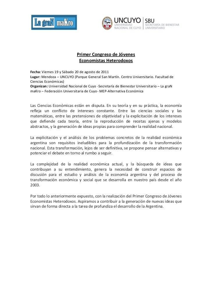 Primer Congreso de Jóvenes                             Economistas HeterodoxosFecha: Viernes 19 y Sábado 20 de agosto de 2...