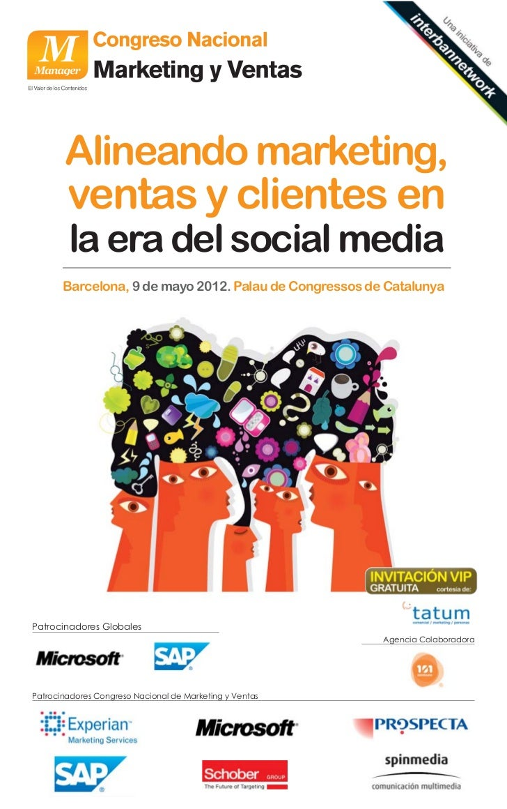 Alineando marketing,        ventas y clientes en        la era del social media       Barcelona, 9 de mayo 2012. Palau de ...