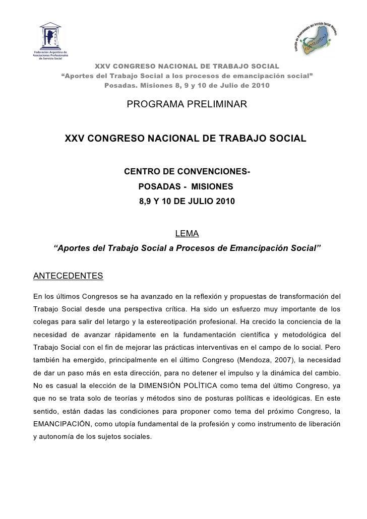 """XXV CONGRESO NACIONAL DE TRABAJO SOCIAL         """"Aportes del Trabajo Social a los procesos de emancipación social""""        ..."""