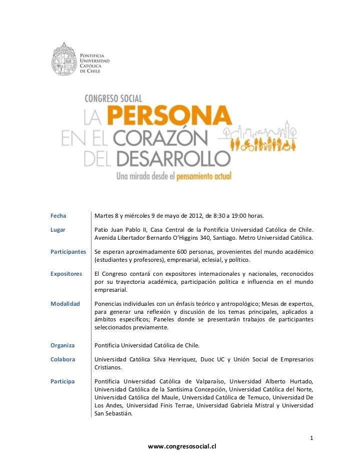 Fecha           Martes 8 y miércoles 9 de mayo de 2012, de 8:30 a 19:00 horas.Lugar           Patio Juan Pablo II, Casa Ce...