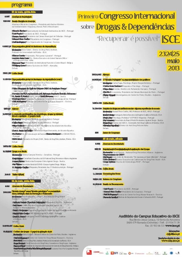 ISCE23|24|25maio2013programa23 de maio, quinta-feira24 de maio, sexta-feira25 de maio, sábadoAbertura do SecretariadoAbert...