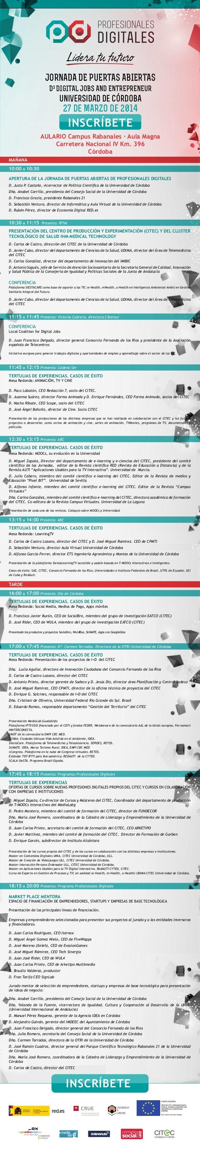 MAÑANA 10:00 a 10:30 APERTURA DE LA JORNADA DE PUERTAS ABIERTAS DE PROFESIONALES DIGITALES D. Justo P. Castaño, vicerrecto...