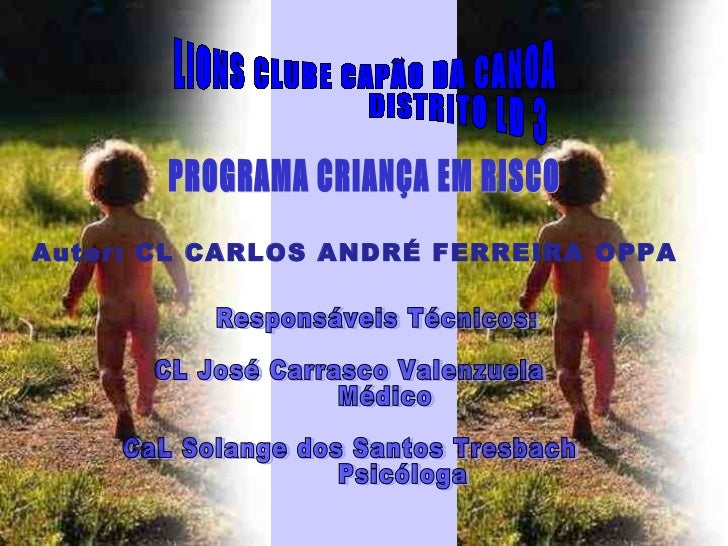 Autor: CL CARLOS ANDRÉ FERREIRA OPPA