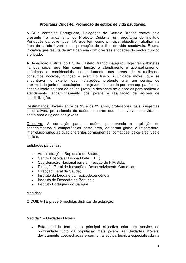 Programa Cuida-te, Promoção de estilos de vida saudáveis.  A Cruz Vermelha Portuguesa, Delegação de Castelo Branco esteve ...