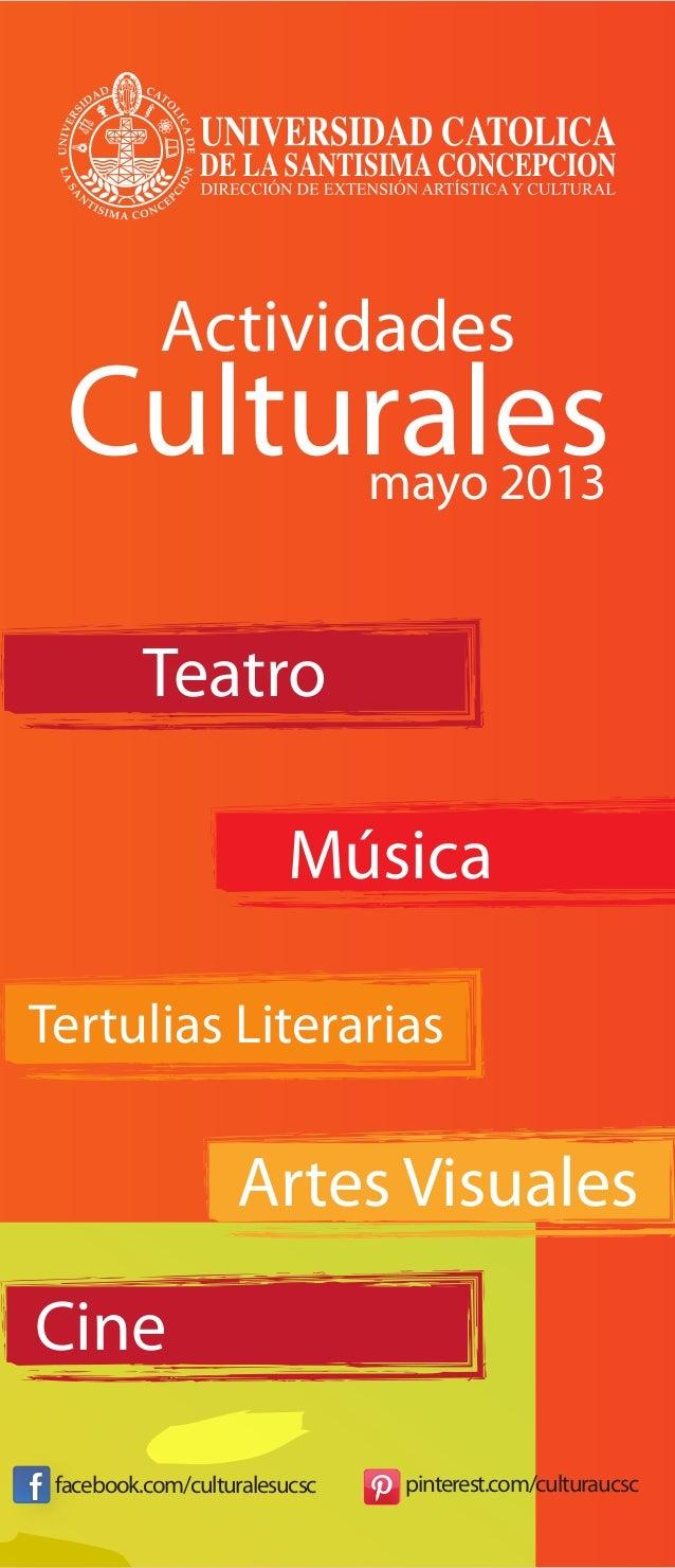 Actividades  Culturales                   mayo 2013          Teatro                        MúsicaTertulias Literarias     ...