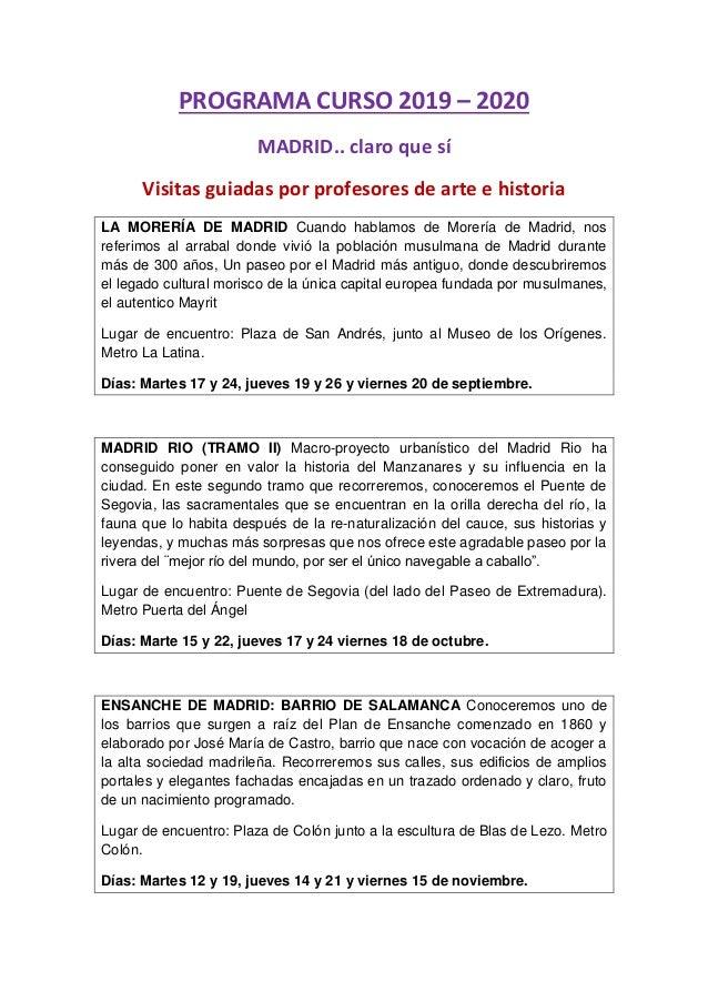 PROGRAMA CURSO 2019 – 2020 MADRID.. claro que sí Visitas guiadas por profesores de arte e historia LA MORERÍA DE MADRID Cu...