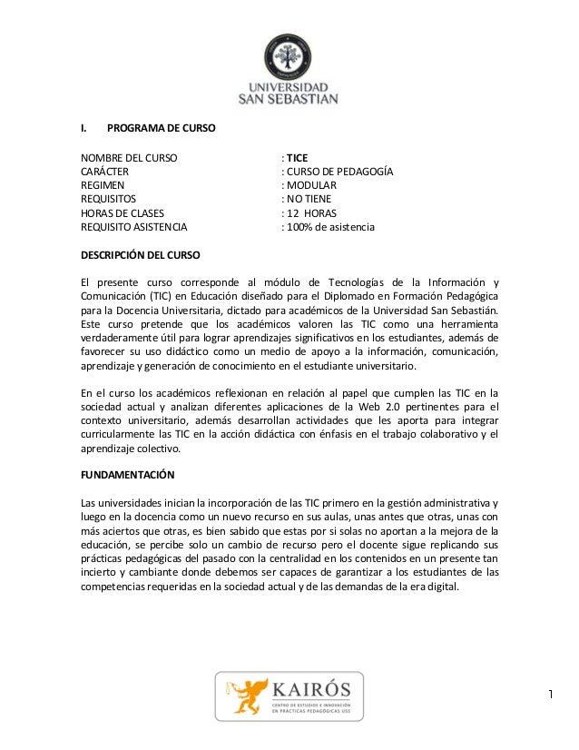 I.   PROGRAMA DE CURSONOMBRE DEL CURSO                            : TICECARÁCTER                                    : CURS...