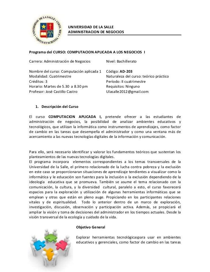 UNIVERSIDAD DE LA SALLE                       ADMINISTRACION DE NEGOCIOSPrograma del CURSO: COMPUTACION APLICADA A LOS NEG...