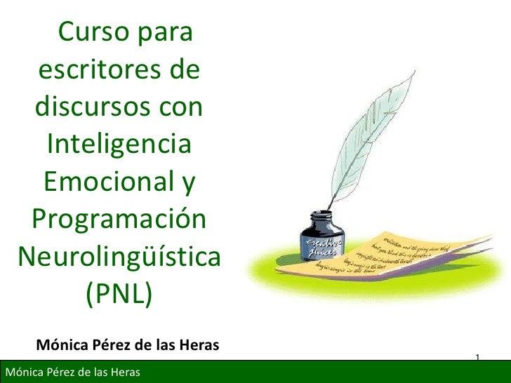 Curso para   escritores de   discursos con    Inteligencia    Emocional y   Programación  Neurolingüística       (PNL)    ...