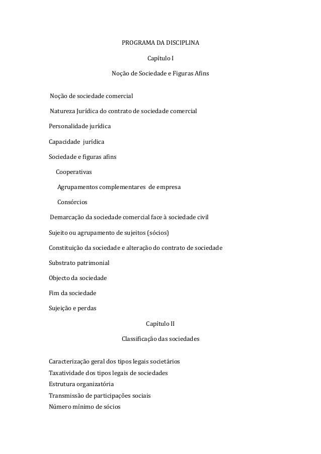 PROGRAMA DA DISCIPLINA                                     Capítulo I                         Noção de Sociedade e Figuras...
