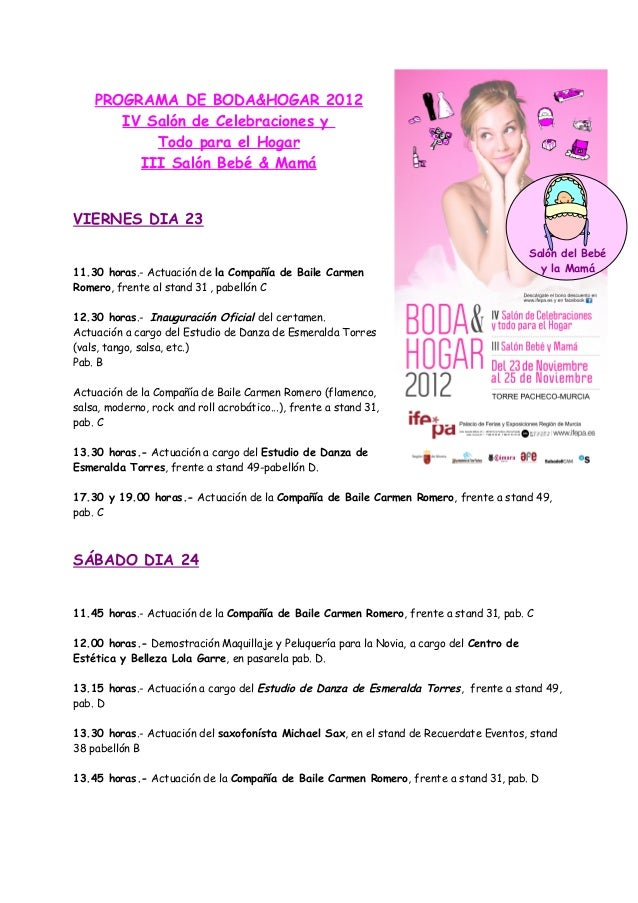 PROGRAMA DE BODA&HOGAR 2012       IV Salón de Celebraciones y           Todo para el Hogar         III Salón Bebé & MamáVI...