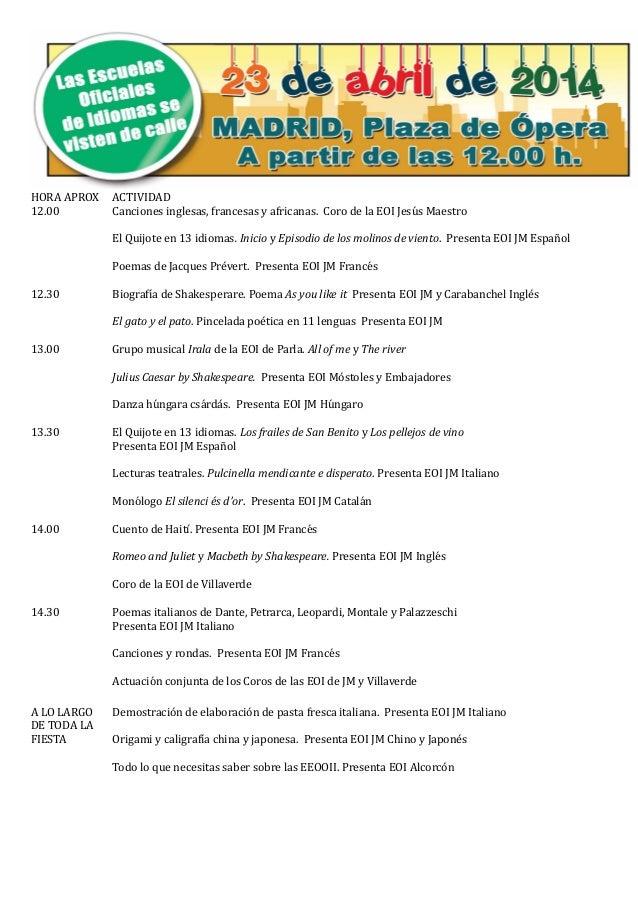 HORA APROX ACTIVIDAD 12.00 Canciones inglesas, francesas y africanas. Coro de la EOI Jesúús Maestro El Qúijote en 13 idiom...