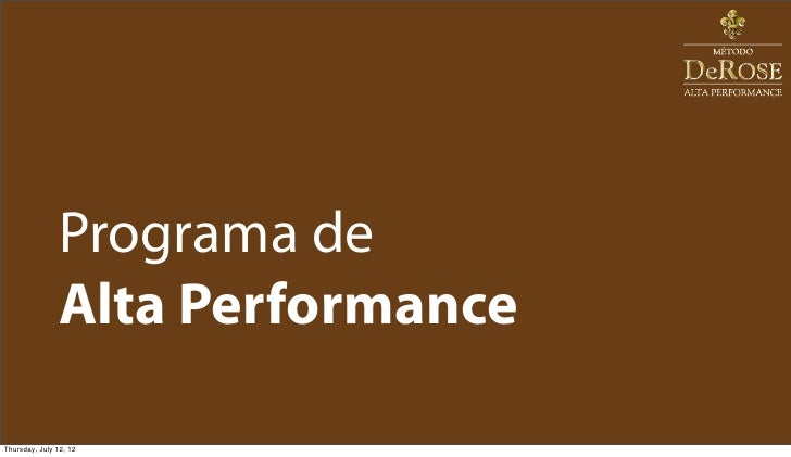 Programa de               Alta PerformanceThursday, July 12, 12