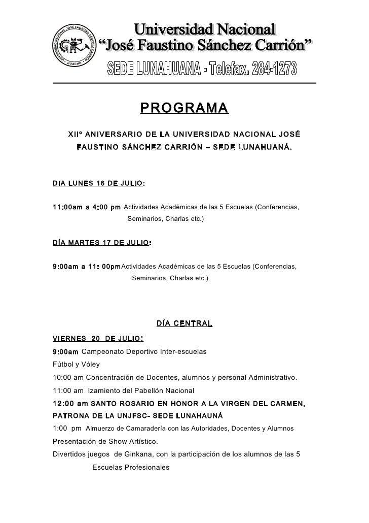 PROGRAMA    XIIº ANIVERSARIO DE LA UNIVERSIDAD NACIONAL JOSÉ       FAUSTINO SÁNCHEZ CARRIÓN – SEDE LUNAHUANÁ.DIA LUNES 16 ...