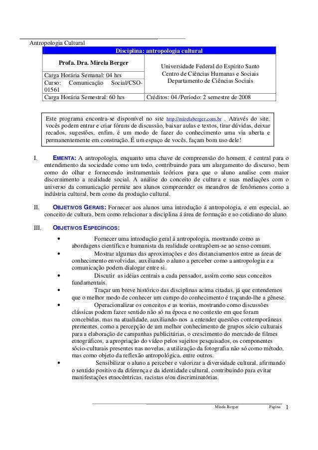 Antropologia Cultural Mirela Berger Pagina 1 Disciplina: antropologia cultural Profa. Dra. Mirela Berger Carga Horária Sem...