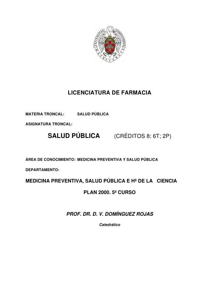 LICENCIATURA DE FARMACIAMATERIA TRONCAL:      SALUD PÚBLICAASIGNATURA TRONCAL:         SALUD PÚBLICA                (CRÉDI...
