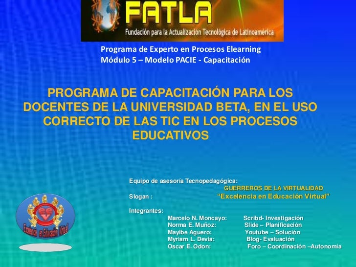 Programa de Experto en Procesos Elearning<br />Módulo 5 – Modelo PACIE - Capacitación<br />PROGRAMA DE CAPACITACIÓN PARA L...