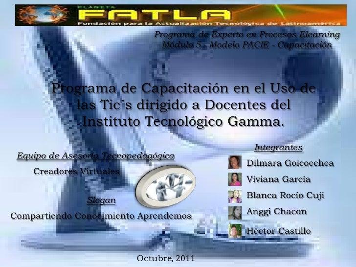Programa de Experto en Procesos Elearning                                Módulo 5 - Modelo PACIE - Capacitación        Pro...