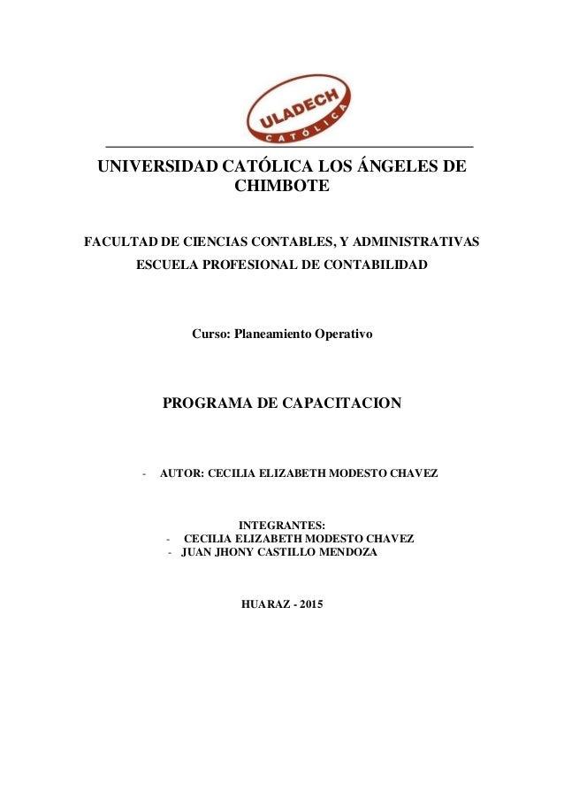 UNIVERSIDAD CATÓLICA LOS ÁNGELES DE CHIMBOTE FACULTAD DE CIENCIAS CONTABLES, Y ADMINISTRATIVAS ESCUELA PROFESIONAL DE CONT...