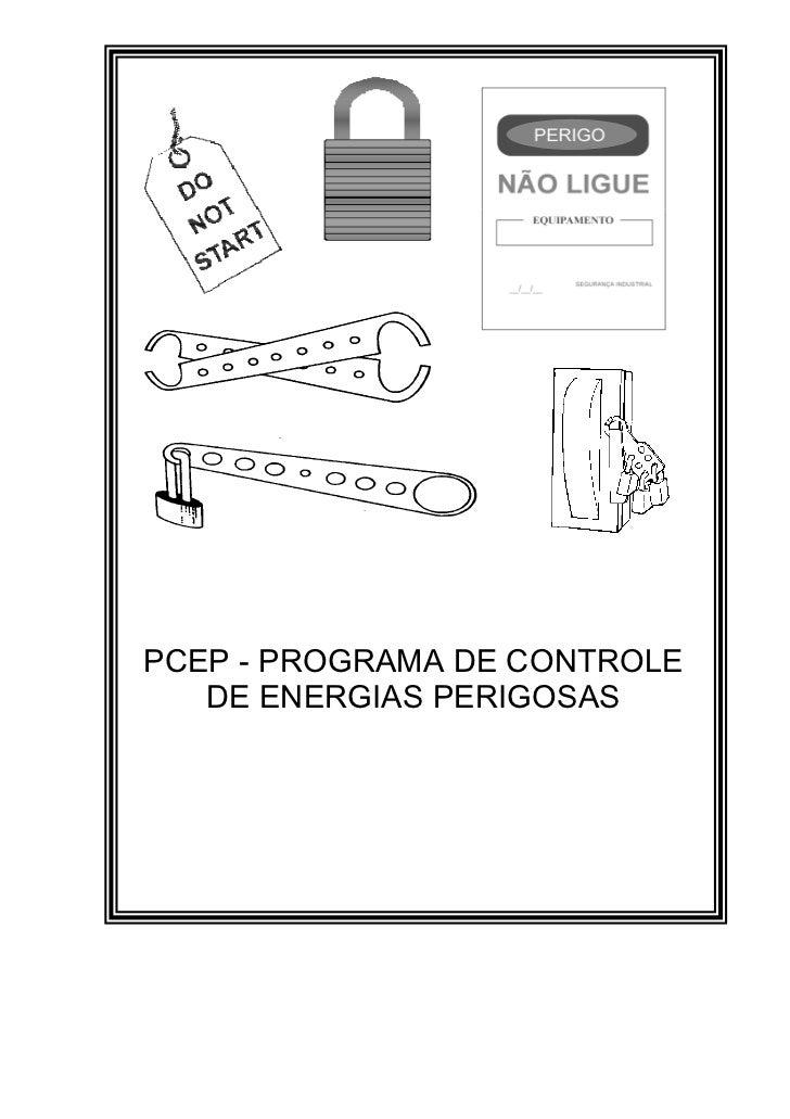 PCEP - PROGRAMA DE CONTROLE   DE ENERGIAS PERIGOSAS
