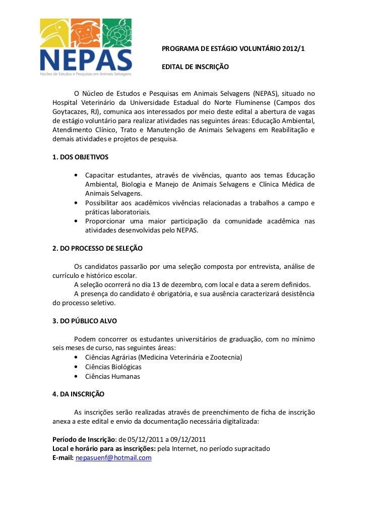 PROGRAMA DE ESTÁGIO VOLUNTÁRIO 2012/1                                    EDITAL DE INSCRIÇÃO       O Núcleo de Estudos e P...