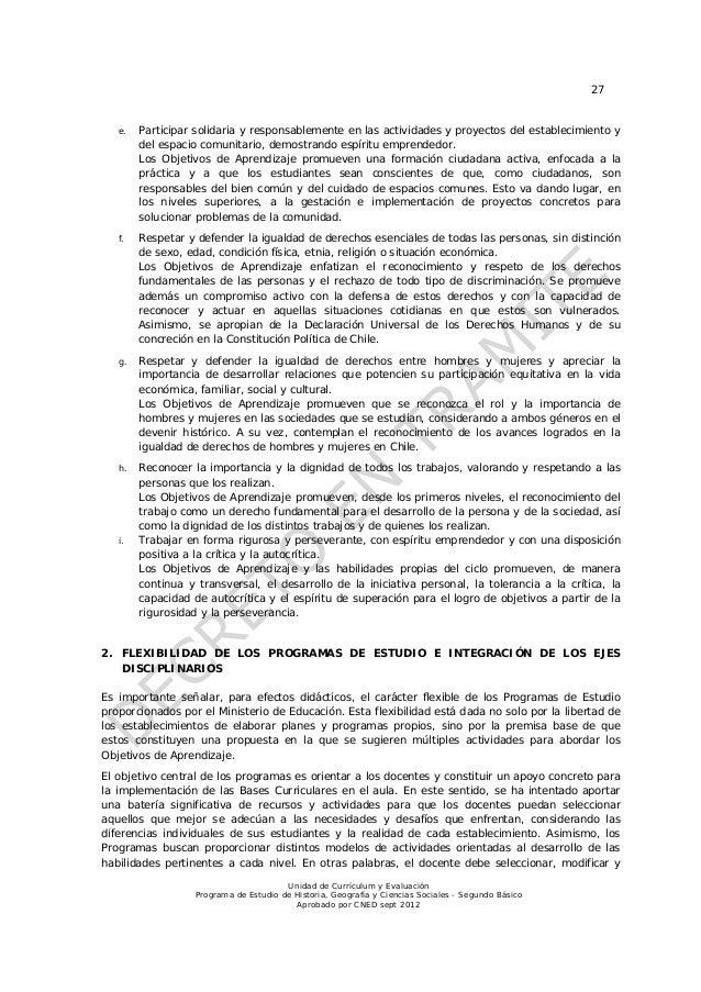 27   e.   Participar solidaria y responsablemente en las actividades y proyectos del establecimiento y        del espacio ...