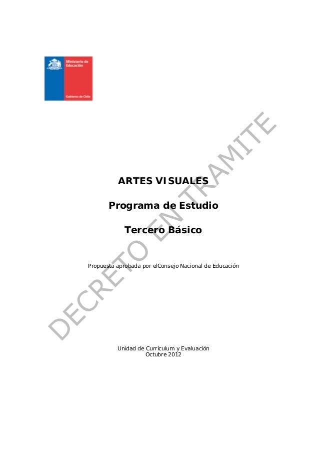 ARTES VISUALES       Programa de Estudio             Tercero BásicoPropuesta aprobada por elConsejo Nacional de Educación ...