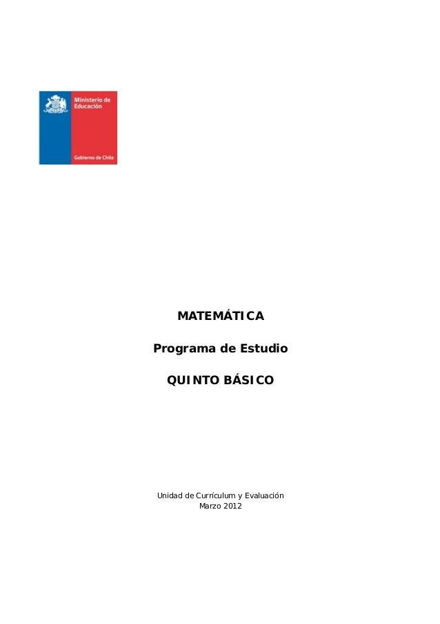 MATEMÁTICA Programa de Estudio QUINTO BÁSICO Unidad de Currículum y Evaluación Marzo 2012