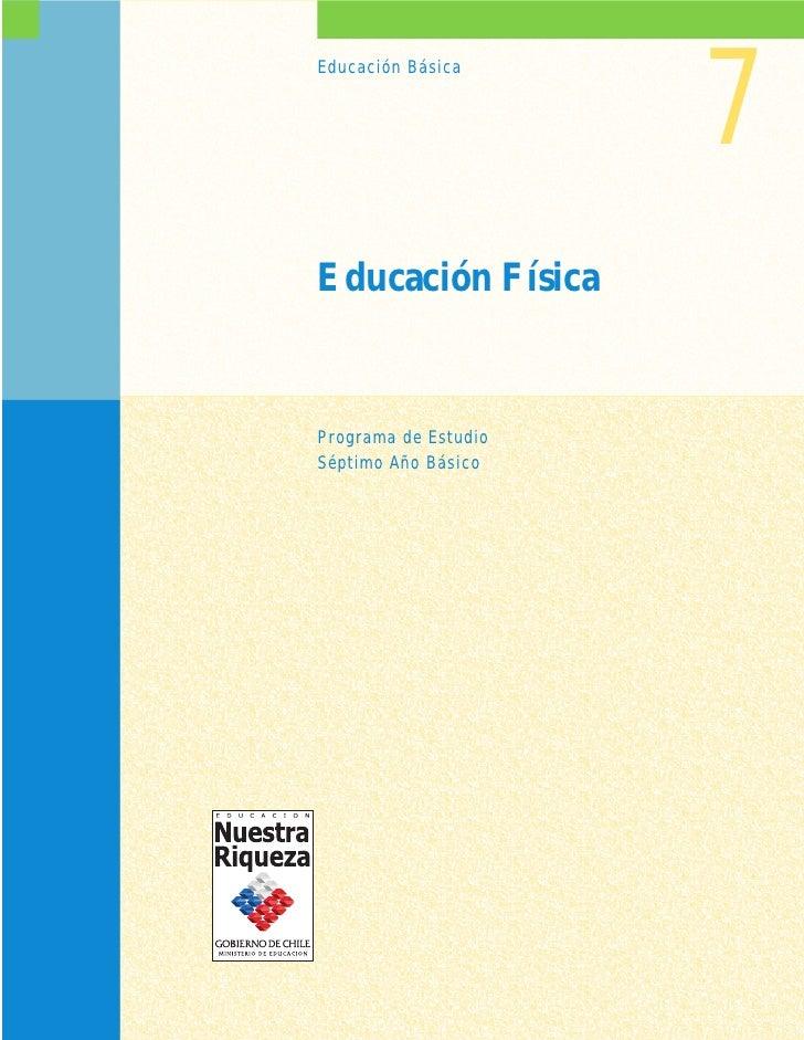 7Educación BásicaEducación FísicaPrograma de EstudioSéptimo Año Básico