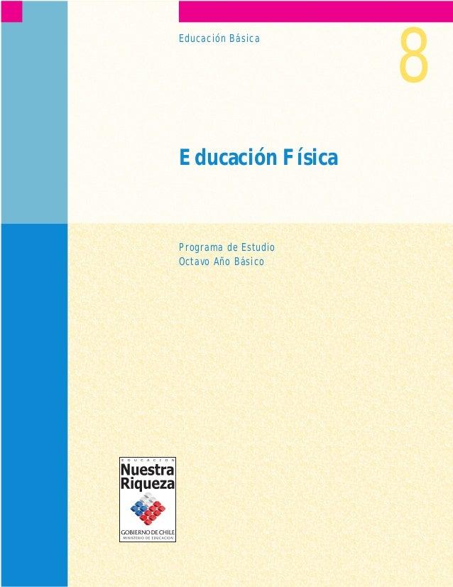 Educación Básica 8  Educación Física  Programa de Estudio  Octavo Año Básico