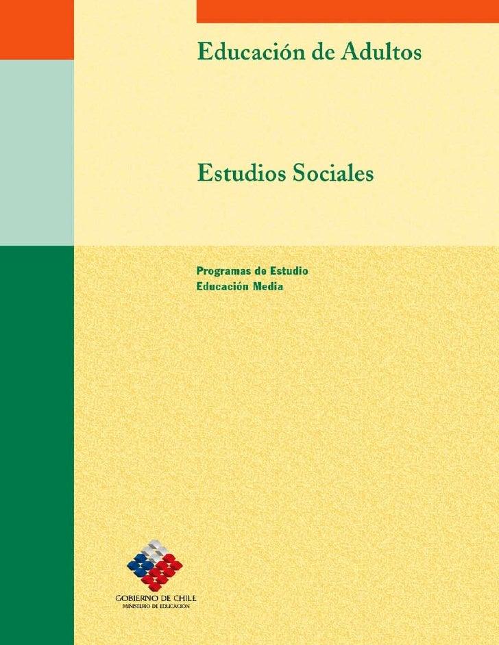 Estudios Sociales  Subsector Estudios Sociales  Programa de Estudio Educación Media de Adultos