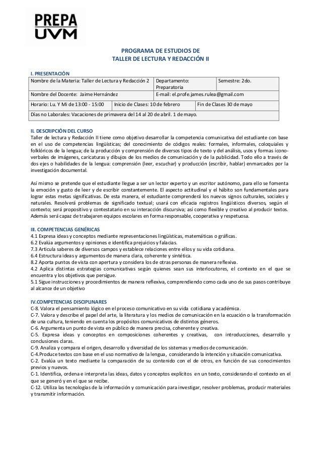 PROGRAMA DE ESTUDIOS DE TALLER DE LECTURA Y REDACCIÓN II I. PRESENTACIÓN Nombre de la Materia: Taller de Lectura y Redacci...