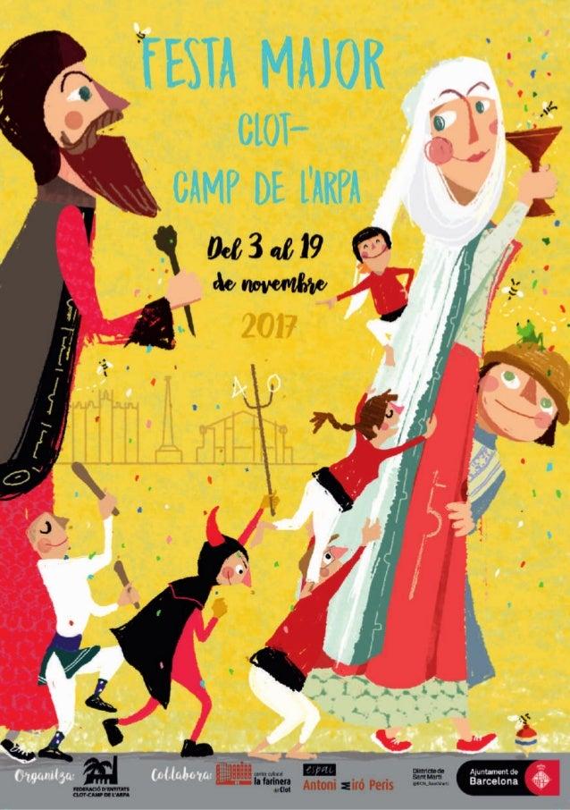 COMISSIÓ DE FESTA MAJOR DEL CLOT-CAMP DE L'ARPA #FMClotCampdelArpa17 AFAESCOLAMAREDEDÉUDENÚRIA Mallorca,598Tel.9...