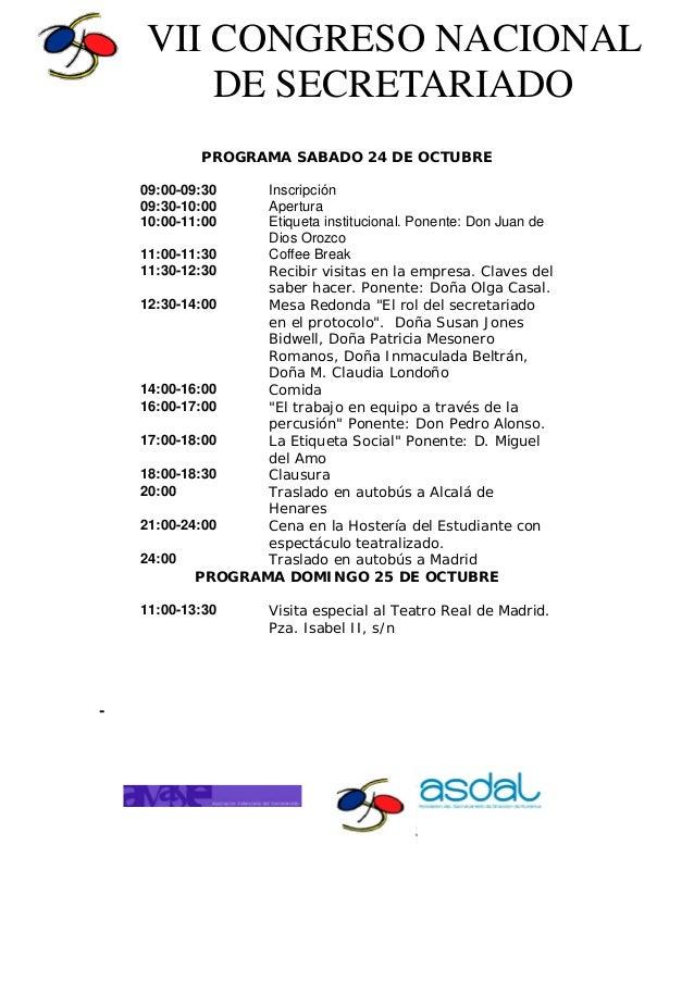 PROGRAMA SABADO 24 DE OCTUBRE 09:00-09:30 Inscripción 09:30-10:00 Apertura 10:00-11:00 Etiqueta institucional. Ponente: Do...