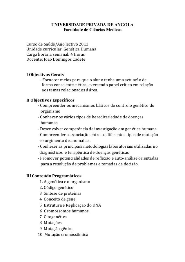 UNIVERSIDADE PRIVADA DE ANGOLAFaculdade de Ciências MedicasCurso de Saúde/Ano lectivo 2013Unidade curricular: Genética Hum...