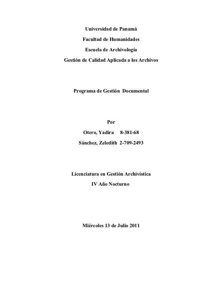 Universidad de Panamá        Facultad de Humanidades         Escuela de ArchivologíaGestión de Calidad Aplicada a los Arch...
