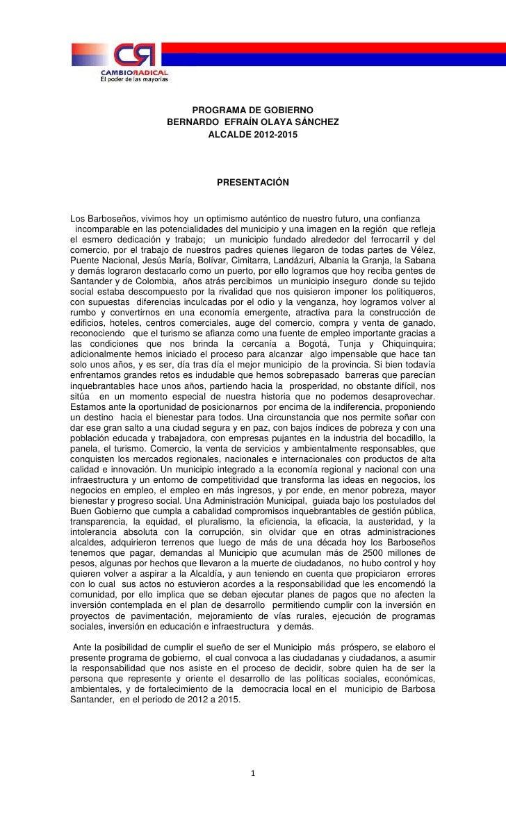 PROGRAMA DE GOBIERNO<br />BERNARDO  EFRAÍN OLAYA SÁNCHEZ<br />ALCALDE 2012-2015<br />PRESENTACIÓN<br />Los Barboseños, viv...