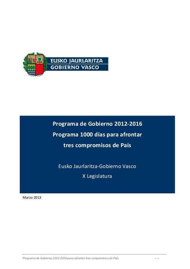 Programa de Gobierno 2012-2016                     Programa 1000 días para afrontar                             tres compr...