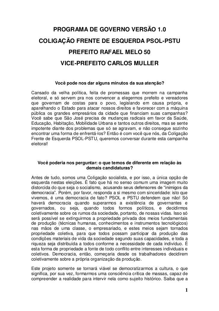 PROGRAMA DE GOVERNO VERSÃO 1.0   COLIGAÇÃO FRENTE DE ESQUERDA PSOL-PSTU                   PREFEITO RAFAEL MELO 50         ...
