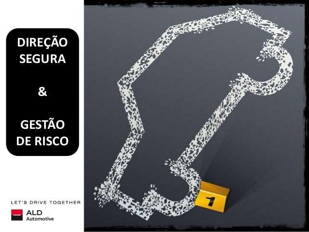 DIREÇÃO SEGURA & GESTÃO DE RISCO
